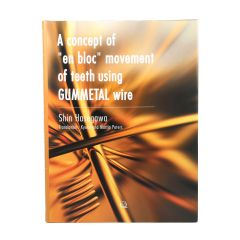 "A Concept of ""en bloc"" Movement of Teeth Using GUMMETAL® Wire"