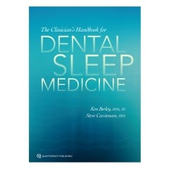 The Clinician's Handbook for Dental Sleep Medicine - Authors: Ken Berley and Steve Carstensen